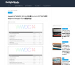 Appleから「WWDC 2014」の各種セッションビデオが公開!WebサイトやiOSアプリで視聴可能! | DelightMode