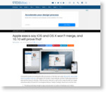 Apple execs say iOS and OS X won't merge, and 10.10 will prove that