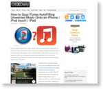 How to Stop iTunes AutoFilling Unwanted Music Onto an iPhone / iPod touch / iPad