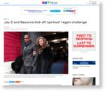 Jay Z and Beyonce kick off 'spiritual' vegan challenge | CTV News