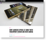 Sony launches Xperia Z5 family with fingerprint sensor and new camera
