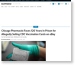 Chicago Pharmacist Faces 120 Years In Prison for Allegedly Selling CDC Vaccination Cards on eBay
