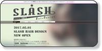 SLASH HairDesignスラッシュ ヘアーデザインホームページイメージ