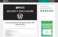 Vulnerability: Persistent XSS in WP-Super-Cache | Sucuri Blog