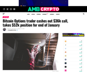 Bitcoin Options trader cashes out $36k call, takes $52k position for end of January - AMBCrypto