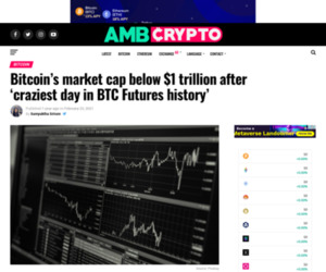 Bitcoin's market cap below $1 trillion after 'craziest day in BTC Futures history' - AMBCrypto