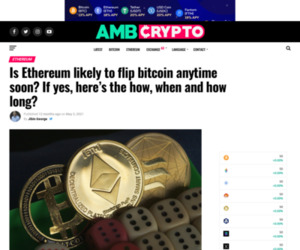Is Ethereum likely to flip bitcoin anytime soon? If yes, here's the how, when and how long? - AMBCrypto