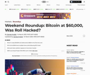 Weekend Roundup: Bitcoin at $60,000, Was Roll Hacked? - BeInCrypto
