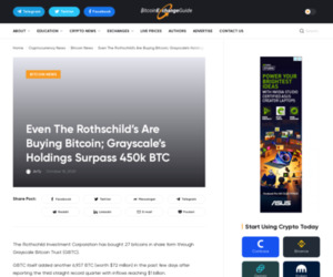 Even The Rothschild's Are Buying Bitcoin; Grayscale's Holdings Surpass 450k BTC