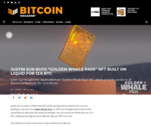 Justin Sun, Golden Whale Pass NFT - Bitcoin Magazine: Bitcoin News, Articles, Charts, and Guides