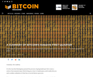 Summary Of Bitcoins First Quarter - Bitcoin Magazine: Bitcoin News, Articles, Charts, and Guides