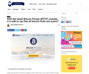 With the latest Bitcoin Private (BTCP) scandal, is it safe to say that all bitcoin forks are scams? | CaptainAltcoin