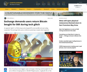 Exchange demands users return Bitcoin bought for $6K during tech glitch