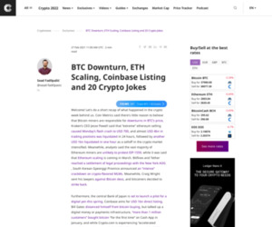BTC Downturn, ETH Scaling, Coinbase Listing and 20 Crypto Jokes