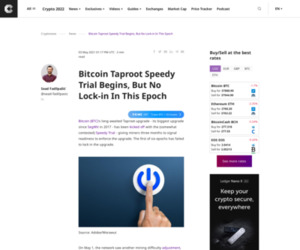 Bitcoin Taproot Speedy Trial Begins, But No Lock-in In This Epoch