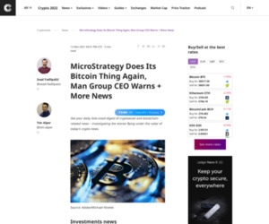 MicroStrategy Does Its Bitcoin Thing Again, Man Group CEO Warns + More News