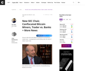 New SEC Chair, Confiscated Bitcoin Miners, Trader vs. Banks + More News