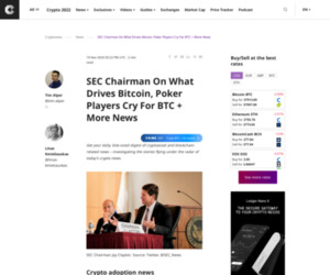 SEC Chairman On What Drives Bitcoin, Poker Players Cry For BTC + More News