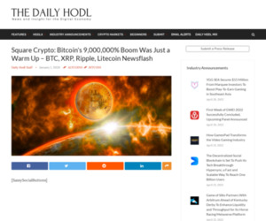 Square Crypto: Bitcoin's 9,000,000% Boom Was Just a Warm Up – BTC, XRP, Ripple, Litecoin Newsflash | The Daily Hodl