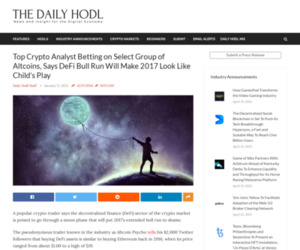 Top Crypto Analyst Betting on Select Group of Altcoins, Says DeFi Bull Run Will Make 2017 Look Like Child's Play | The Daily Hodl