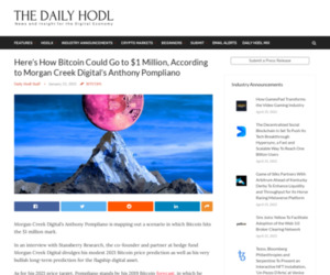 Here's How Bitcoin Could Go to $1 Million, According to Morgan Creek Digital's Anthony Pompliano | The Daily Hodl
