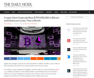 Crypto Giant Grayscale Buys $709,000,000 in Bitcoin and Ethereum in Less Than a Month | The Daily Hodl