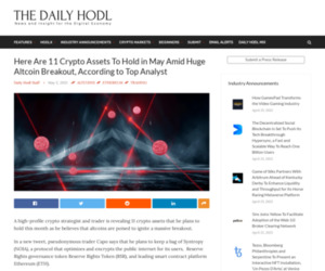 Here Are 11 Crypto Assets To Hold in May Amid Huge Altcoin Breakout, According to Top Analyst | The Daily Hodl