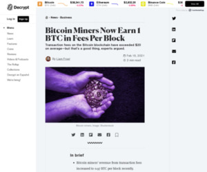 Bitcoin Miners Now Earn 1 BTC in Fees Per Block - Decrypt