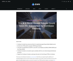TRX & 5 TRON Based Tokens Could Soon Be Supported by Coinbase Custody - Ethereum World News