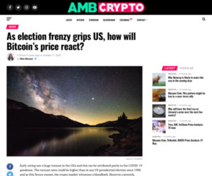 As election frenzy grips US, how will Bitcoin's price react? - AMBCrypto