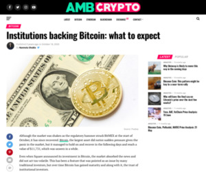 Institutions backing Bitcoin: what to expect - AMBCrypto