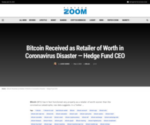 Bitcoin Received as Retailer of Worth in Coronavirus Disaster — Hedge Fund CEO | Fintech Zoom - World Finance
