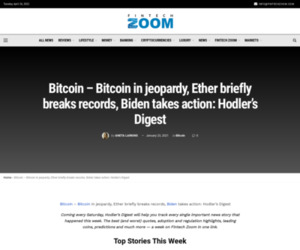 Bitcoin - Bitcoin in jeopardy, Ether briefly breaks records, Biden takes action: Hodler's Digest | Fintech Zoom - World Finance