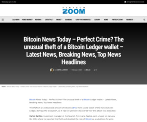 Bitcoin News Today - Perfect Crime? The unusual theft of a Bitcoin Ledger wallet – Latest News, Breaking News, Top News Headlines   Fintech Zoom - World Finance