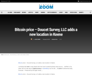 Bitcoin price - Doucet Survey, LLC adds a new location in Keene | Fintech Zoom - World Finance