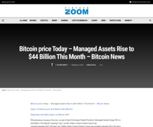 Bitcoin price Today - Managed Assets Rise to $44 Billion This Month – Bitcoin News | Fintech Zoom - World Finance