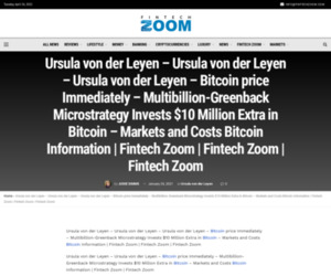 Ursula von der Leyen - Ursula von der Leyen - Ursula von der Leyen - Bitcoin price Immediately - Multibillion-Greenback Microstrategy Invests $10 Million Extra in Bitcoin – Markets and Costs Bitcoin Information | Fintech Zoom | Fintech Zoom | Fintech Zoom | Fintech Zoom - World Finance