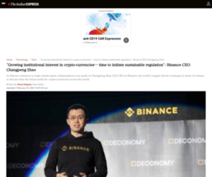 'Growing institutional interest in crypto-currencies… time to initiate sustainable regulation': Binance CEO Changpeng Zhao | Technology News,The Indian Express