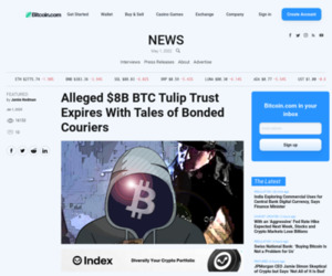 Alleged $8B BTC Tulip Trust Expires With Tales of Bonded Couriers | Featured Bitcoin News
