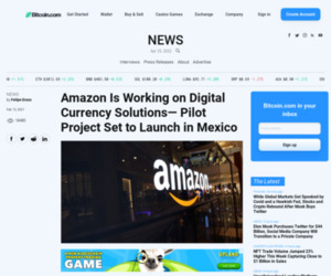 Amazon Is Working on Digital Currency Solutions— Pilot Project Set to Launch in Mexico – News Bitcoin News