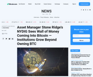 Asset Manager Stone Ridge's NYDIG Sees Wall of Money Coming Into Bitcoin — Institutions Grow Beyond Owning BTC – Markets and Prices Bitcoin News