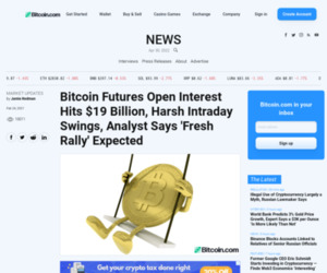 Bitcoin Futures Open Interest Hits $19 Billion, Harsh Intraday Swings, Analyst Says 'Fresh Rally' Expected – Market Updates Bitcoin News
