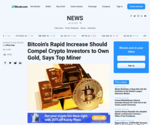 Bitcoin's Rapid Increase Should Compel Crypto Investors to Own Gold, Says Top Miner – Bitcoin News