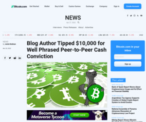 Blog Author Tipped $10,000 for Well Phrased Peer-to-Peer Cash Conviction | Bitcoin News