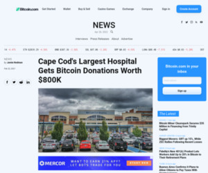 Cape Cod's Largest Hospital Gets Bitcoin Donations Worth $800K – Bitcoin News