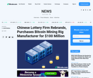 Chinese Lottery Firm Rebrands, Purchases Bitcoin Mining Rig Manufacturer for $100 Million – Mining Bitcoin News
