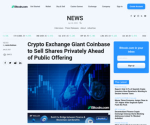 Crypto Exchange Giant Coinbase to Sell Shares Privately Ahead of Public Offering – Bitcoin News