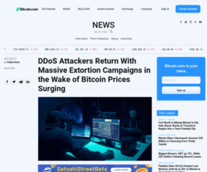 DDoS Attackers Return With Massive Extortion Campaigns in the Wake of Bitcoin Prices Surging – Security Bitcoin News