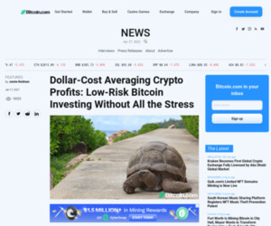 Dollar-Cost Averaging Crypto Profits: Low-Risk Bitcoin Investing Without All the Stress – Featured Bitcoin News