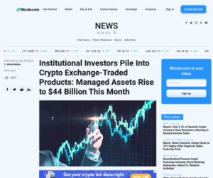 Institutional Investors Pile Into Crypto Exchange-Traded Products: Managed Assets Rise to $44 Billion This Month – Bitcoin News